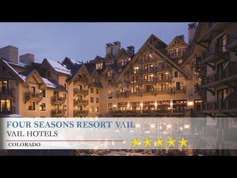 Four Seasons Resort Vail Hotels Colorado