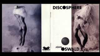 John Oswald - Discosphere