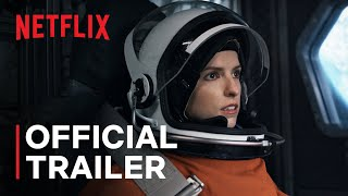 Stowaway | official trailer netflix