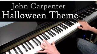 Halloween Theme - John Carpenter - Piano [HD]