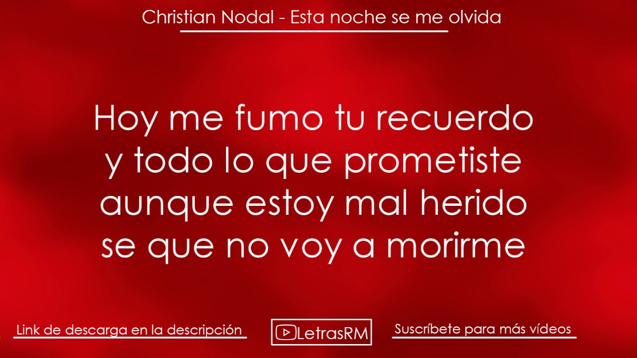 "Download [LETRA] Christian Nodal - ""ESTA NOCHE SE ME OLVIDA"""