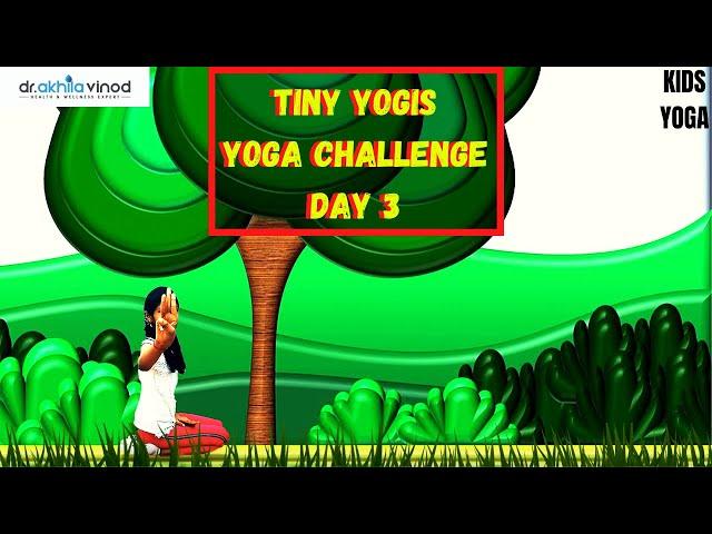 Tiny Yogis 5 Day Yoga Challenge Day 3 | Tiny Yogis Yoga Challenge | Kids Yoga | Yoga For Kids