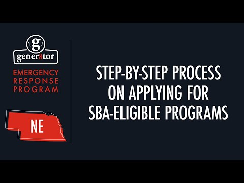 Nebraska: Emergency Response Program - Step-by-Step Process on Applying for SBA-Eligible Programs