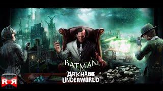 Batman: Arkham Underworld (By Warner Bros.) - iOS / Android - Gameplay Video