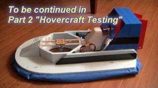 RC Hovercraft Part 1 (Building an RC Hov...