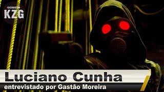 Luciano Cunha (O DOUTRINADOR) em Kaza! - entrevistado por Gastão Moreira