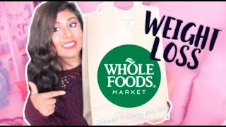 Whole Foods Haul | Weight Loss Grocery Haul 2017