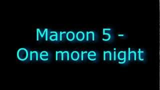 Maroon 5 - One more night | LYRICS/PAROLES