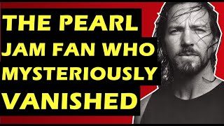 Pearl Jam: The Mysterious Disappearance of Brian Shaffer