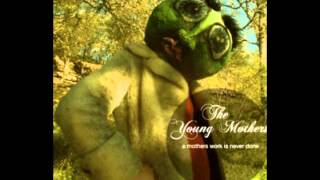 The Young Mothers – The