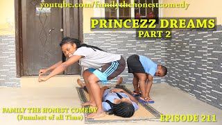 PRINCESS DREAMS PART 2 (Mark Angel Comedy) (Family The Honest Comedy) Episode 211