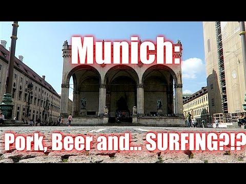 Munich Travel Vlog ...Beer, Pork & Surf! 🇩🇪