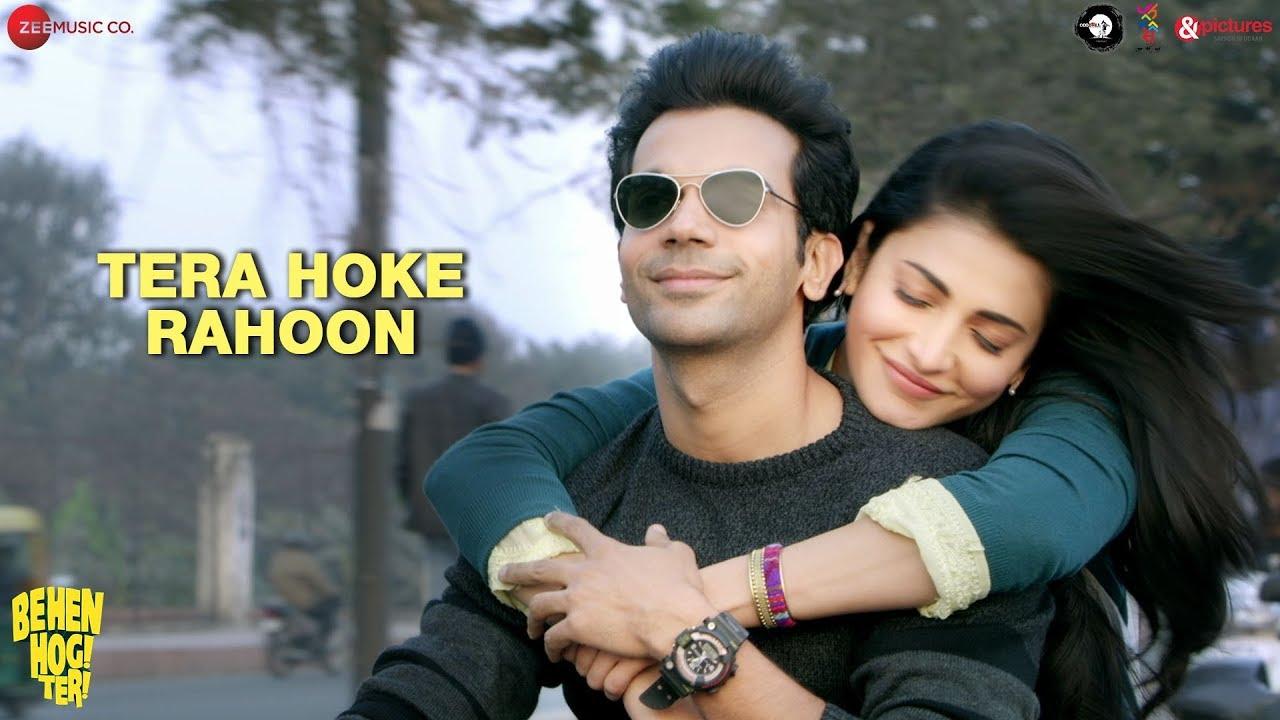 Download Tera Hoke Rahoon by Arijit Singh | Behen Hogi Teri | Rajkummar Rao & Shruti Haasan | KAG for JAM8