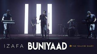 Buniyaad The Yellow Diary | Izafa | Latest Hit 2018