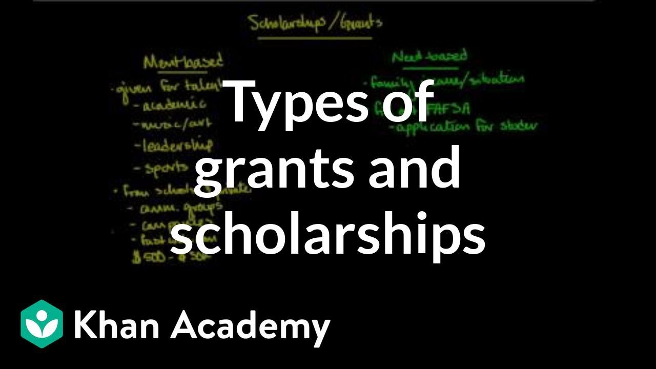 Types of grants and scholarships