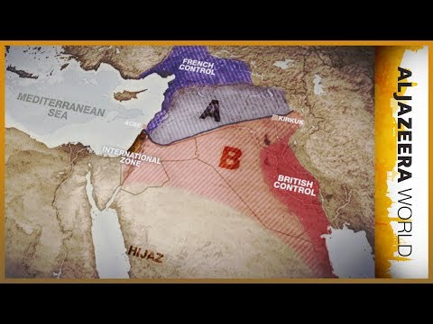 Sykes-Picot: Lines in the sand (Ep 2) | Al Jazeera World
