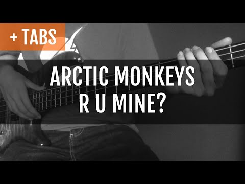Arctic Monkeys - R U Mine? (Bass Cover With TABS!)