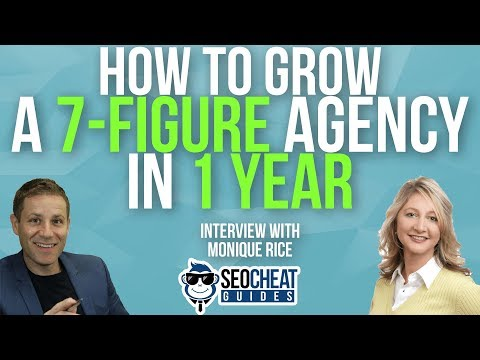 How To Grow 7 Figure Agency In 1 Year - Interview with Monique Rice