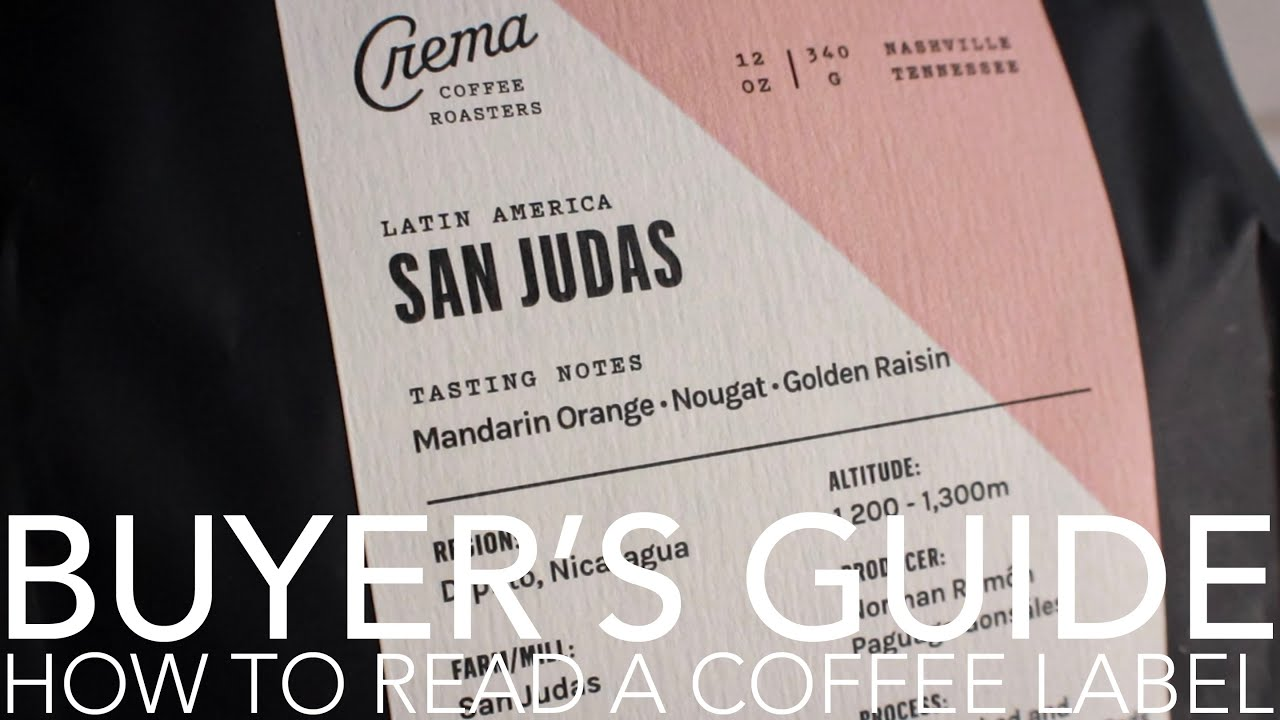 BUYER'S GUIDE - How To Read A Coffee Label