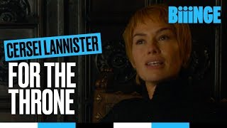Cersei Lannister - For the throne