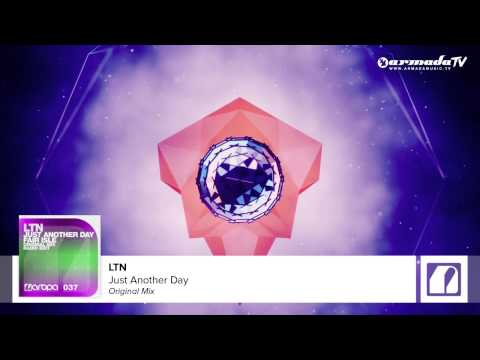 LTN - Just Another Day (Original Mix)