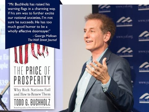 """Todd Buchholz and """"The Price of Prosperity"""""""