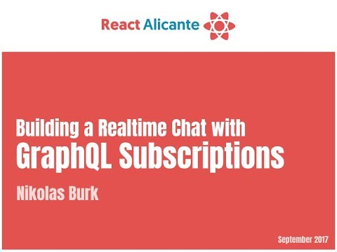 Building a Realtime Chat with GraphQL Subscriptions - NICOLAS BURK