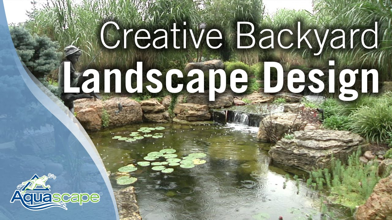 Creative Backyard Landscape Design