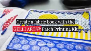 Create a Fabric Book with Gelli Arts® Patch Printing Kit