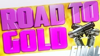 BO2 - Road To Gold #Ep10 FINAL