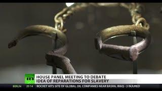 DEBATE: Does US owe slavery reparations?