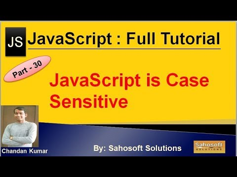 JavaScript is Case Sensitive  : Part - 30 : JavaScript Full Tutorial thumbnail
