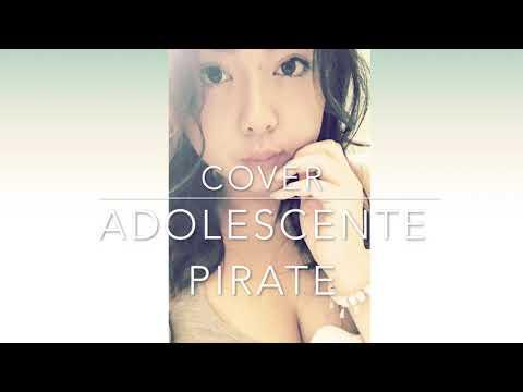 Adolescente Pirate - Léa Paci (COVER By Lounou)