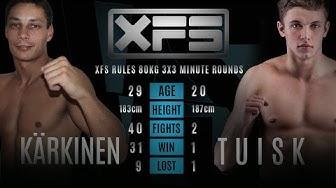 Rain Kärkinen vs Kristjan Igor Tuisk / XFS 9.4.16