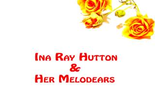 Ina Ray Hutton - How about tomorrow night