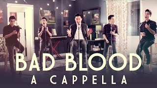Repeat youtube video Bad Blood (Taylor Swift) A Cappella Cover - Sam Tsui