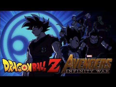 Dragon Ball Z/Super: Avengers Infinity War