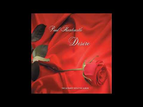 Paul Hardcastle - Desire (Full Album) 2011