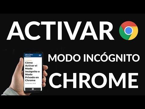 Cómo Activar el Modo Incógnito o Modo Privado en Chrome