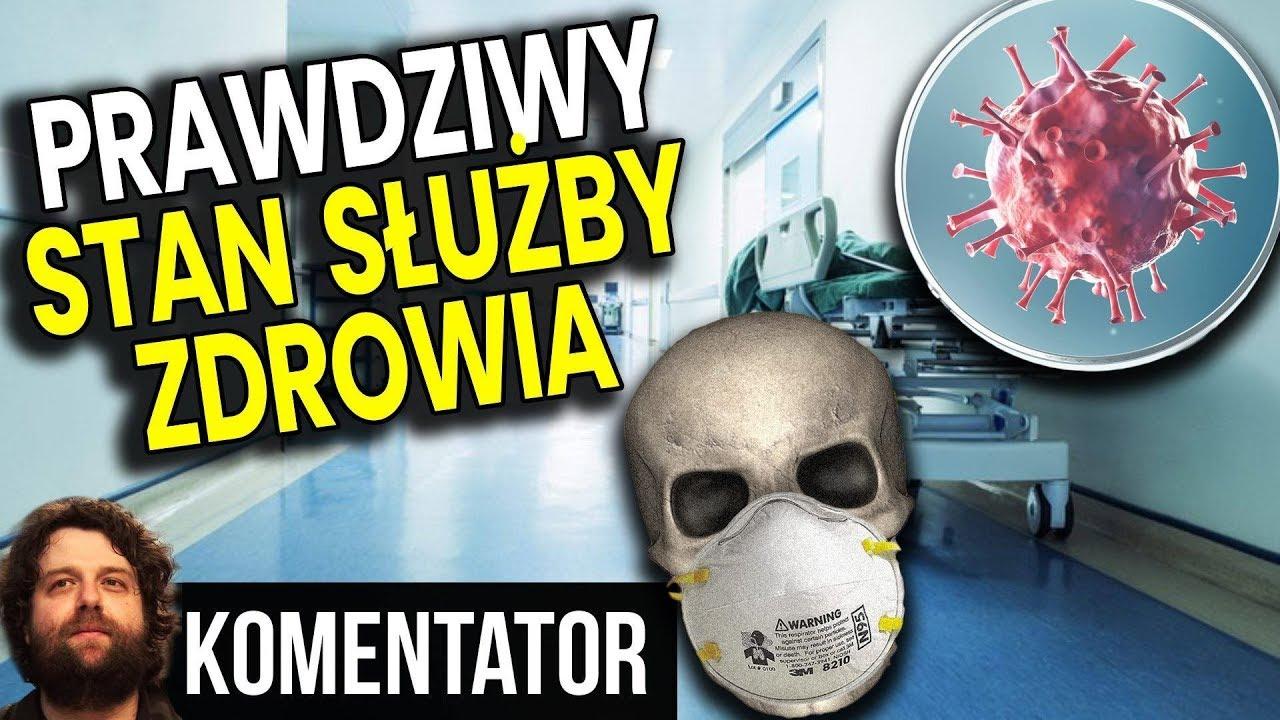 Koronawirus Zbierze Żniwo w Polsce - Medyk Ujawnia PRAWDZIWY Stan Służby Zdrowia  Analiza Komentator
