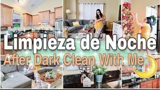🟡 Limpieza de Noche  ⭐ Limpia Conmigo 🕙🏡Rutina de Limpieza de Casa 2020|After Dark Clean With Me