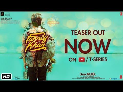 Fanney Khan Teaser | Anil Kapoor | Aishwarya Rai Bachchan