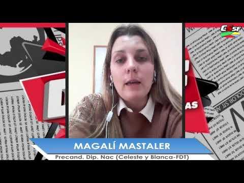 Magalí Mastaler: Nuestra lista es la que acompañan Cristina y el Presidente