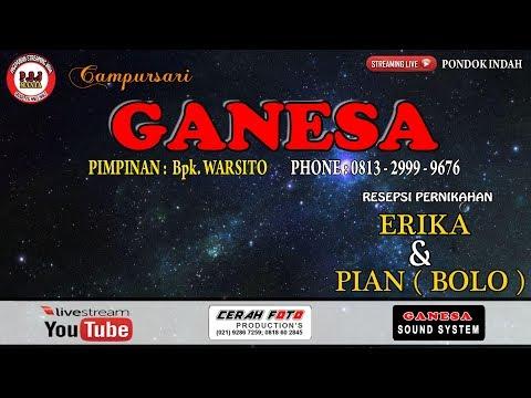 LIVE STREAMING CAMPURSARI GANESA MUSIC LIVE PONDOK INDAH