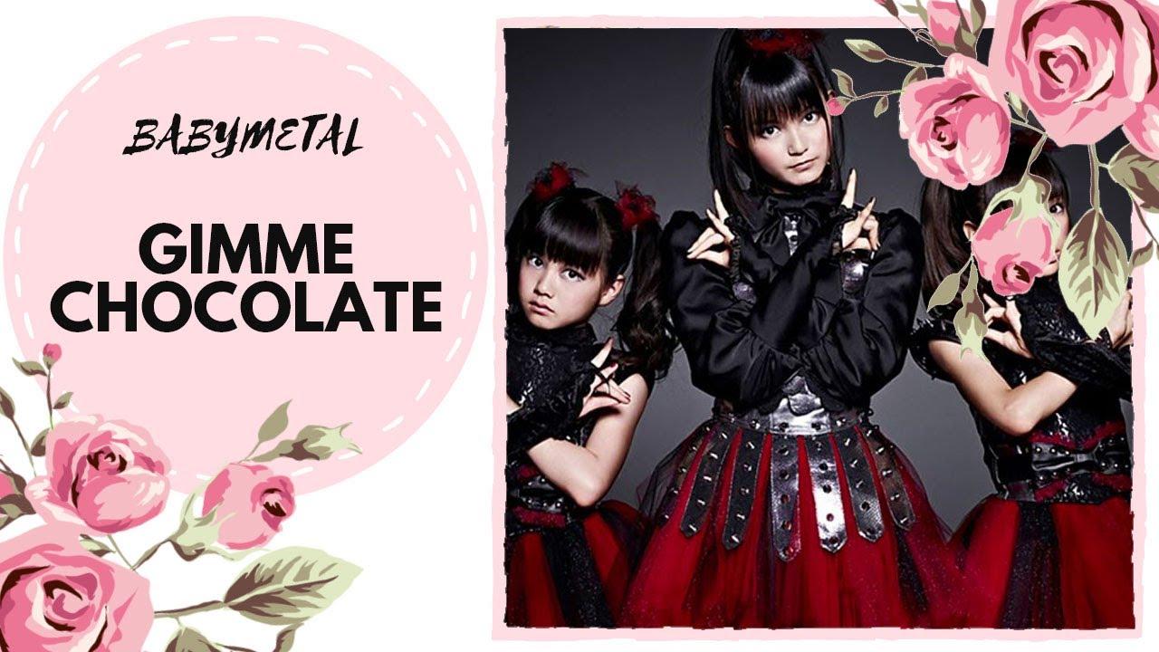 Song Anyokababymetal Gimme Chocolaterussian