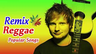 New Male Reggae Songs 2018 - New Reggae Remix Of Popular Songs 2018 - Best Reggae Music 2 ...