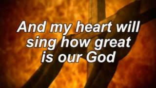 How Great is our God with lyrics