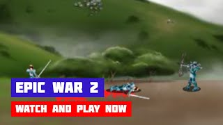 Epic War 2: The Sons of Destiny · Game · Gameplay
