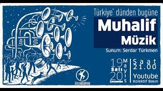 Türkiye'de dünden bugüne Muhalif Müzik 2