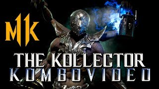Download Video Mortal Kombat 11: Kollector Advanced Combos! (I GOT THE KOMBOS PATCHED OUT) MP3 3GP MP4